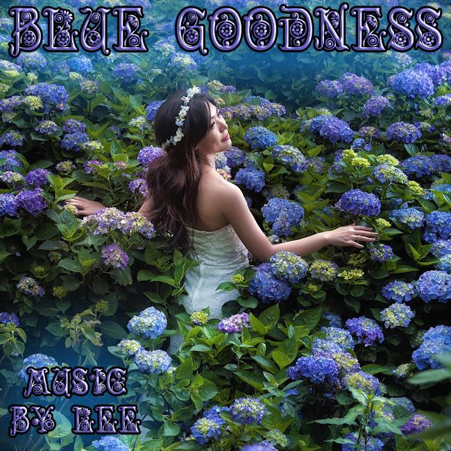 Blue Goodness