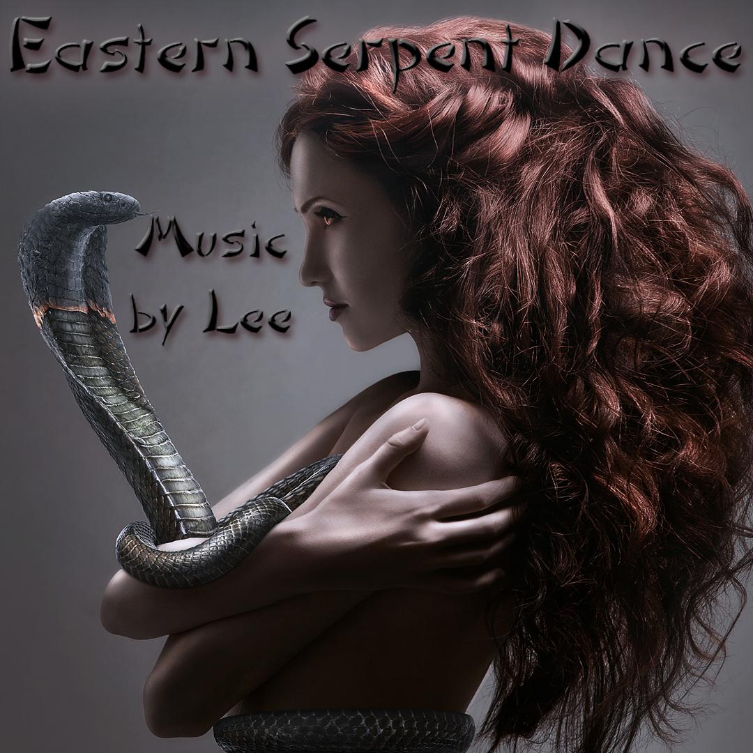 Eastern Serpent Dance