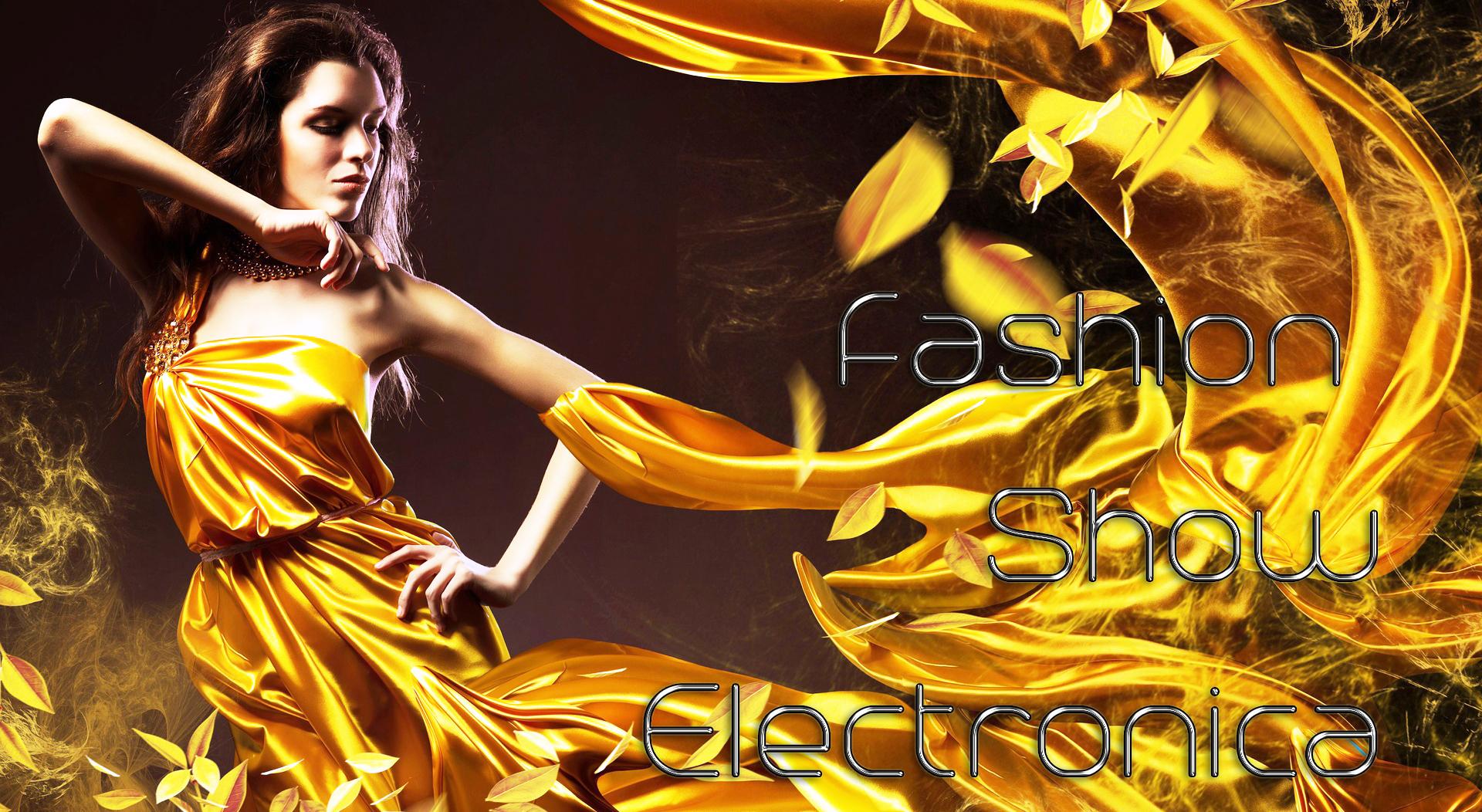 Fashion Show Electronica
