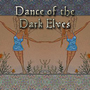 Dance of the Dark Elves